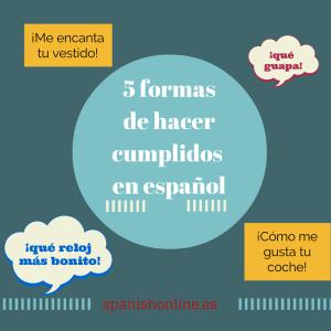 5 formas de hacercumplidosen español