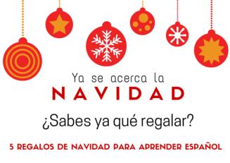 5 regalos de Navidad para aprender español en Spanish Online